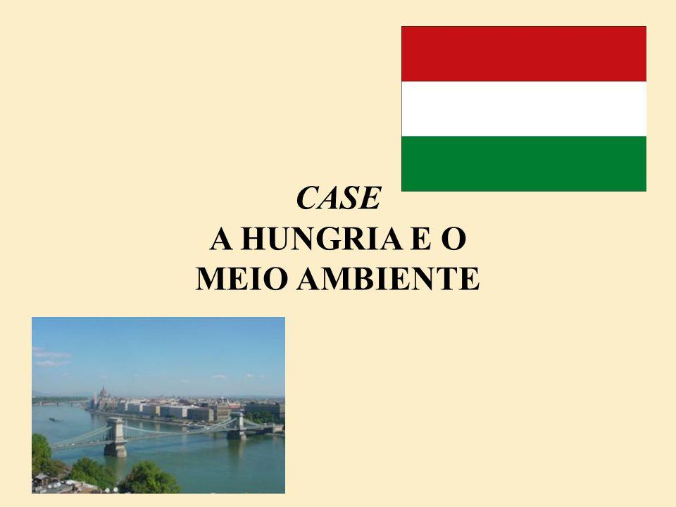 CASE A HUNGRIA E O MEIO AMBIENTE