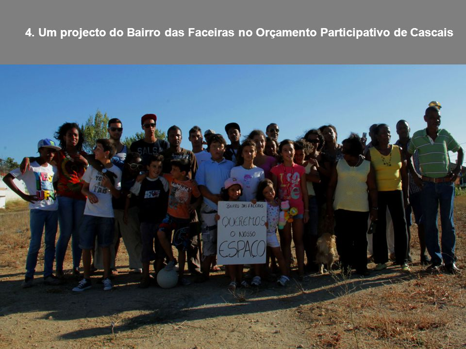 4. Um projecto do Bairro das Faceiras no Orçamento Participativo de Cascais