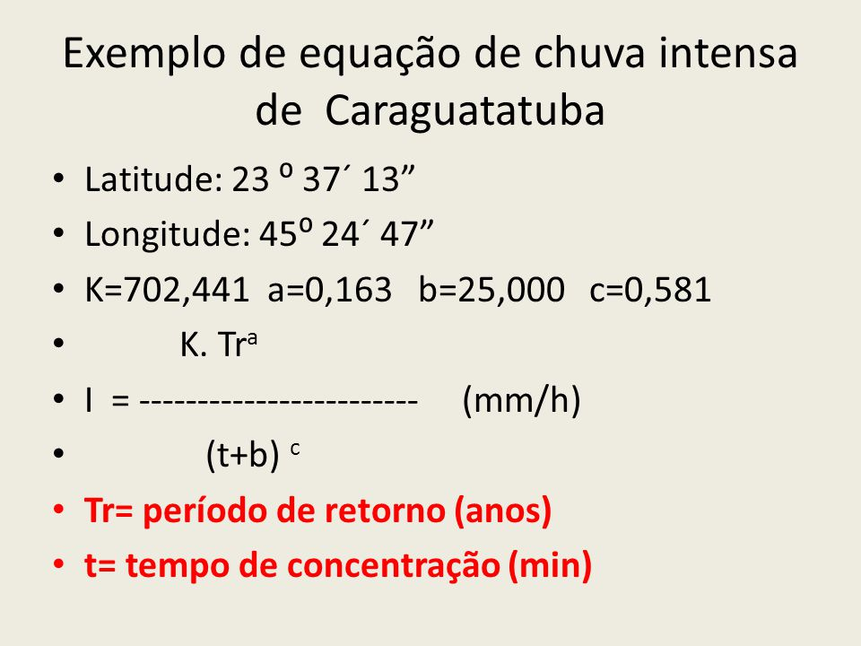 Exemplo de equação de chuva intensa de Caraguatatuba