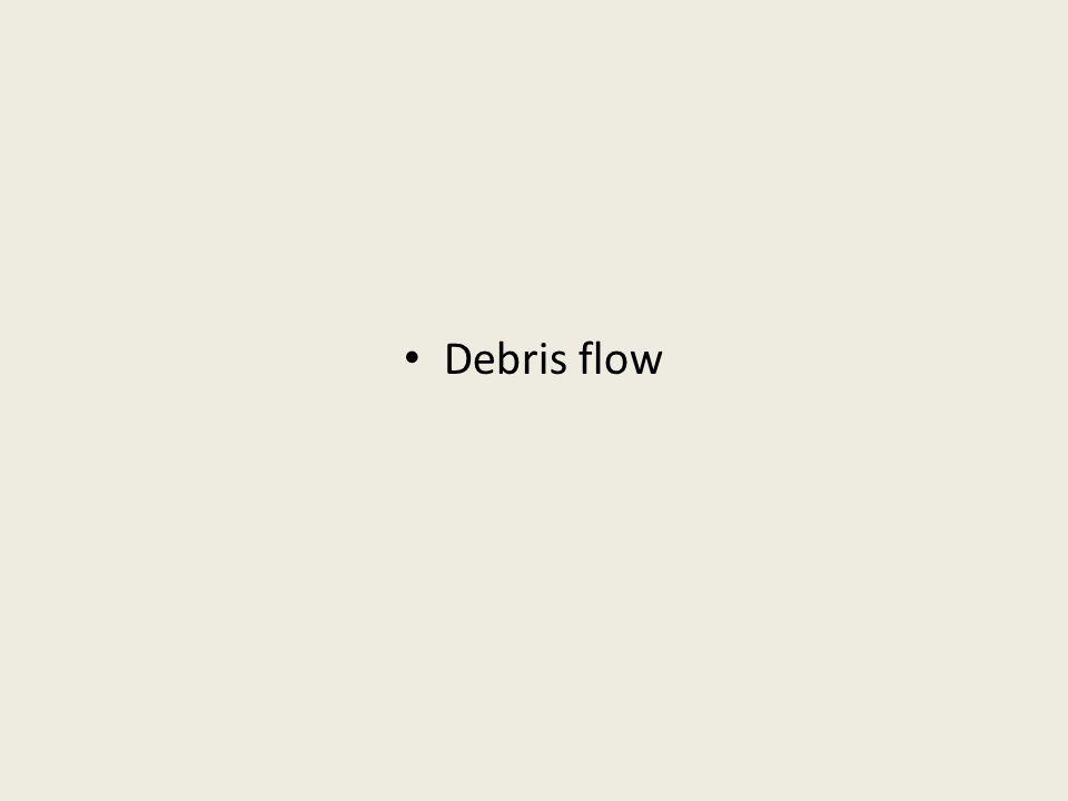 Debris flow
