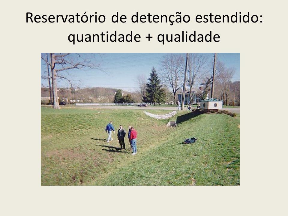 Reservatório de detenção estendido: quantidade + qualidade