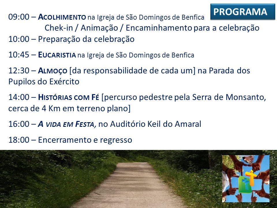 PROGRAMA 09:00 – Acolhimento na Igreja de São Domingos de Benfica