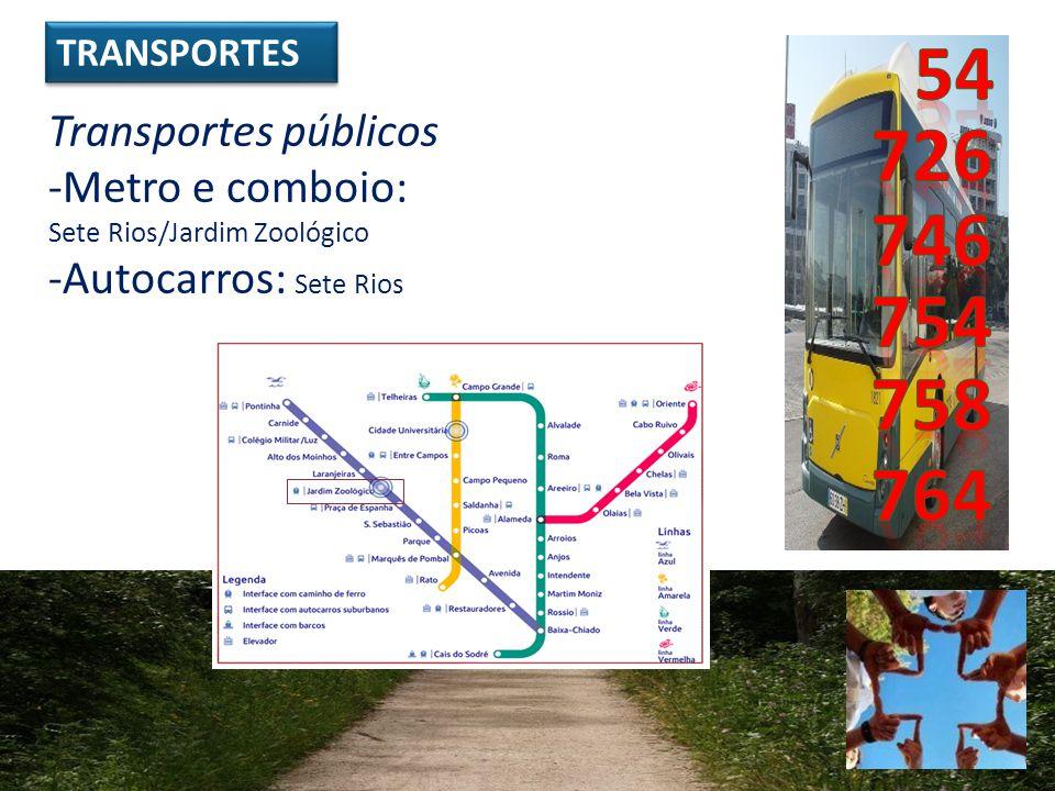 54 726 746 754 758 764 Transportes públicos Metro e comboio: