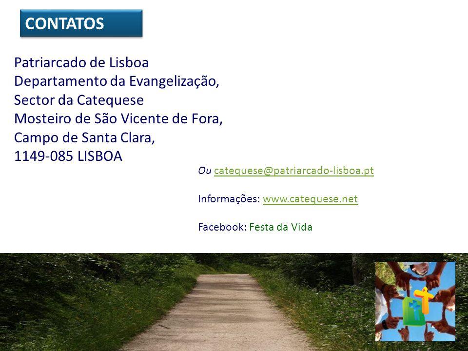 CONTATOS Patriarcado de Lisboa Departamento da Evangelização,