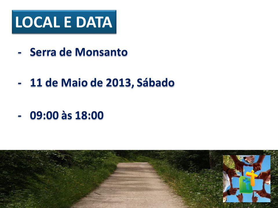 LOCAL E DATA - Serra de Monsanto - 11 de Maio de 2013, Sábado