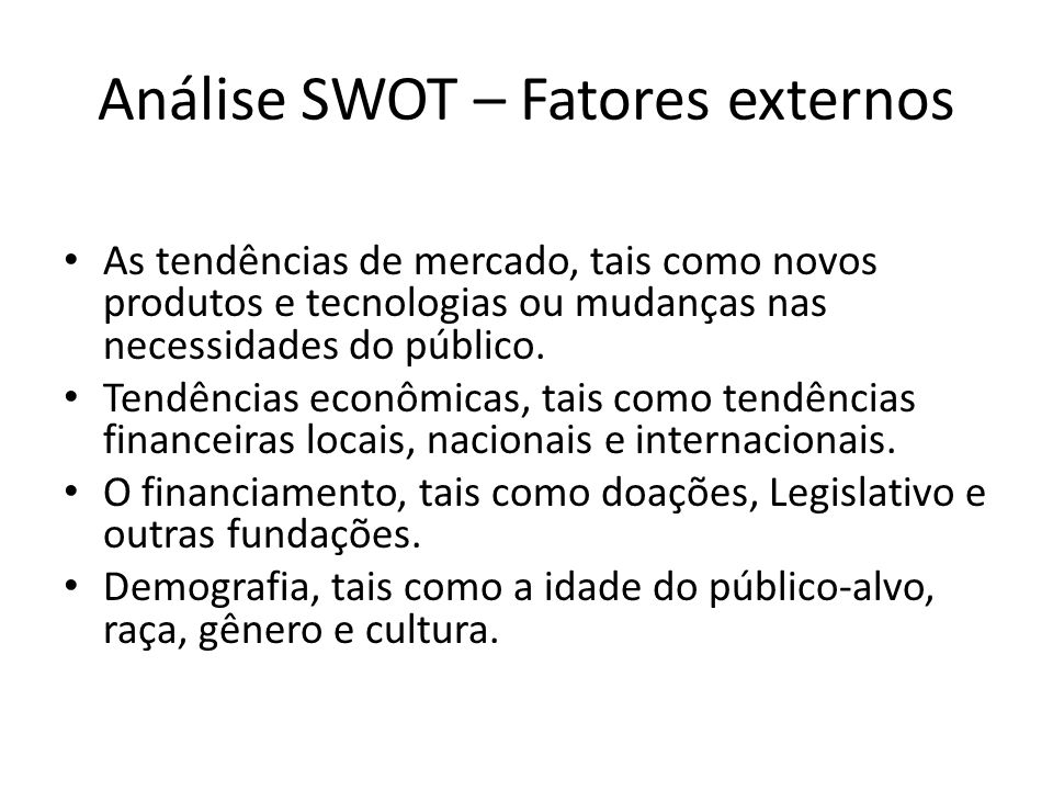 Análise SWOT – Fatores externos