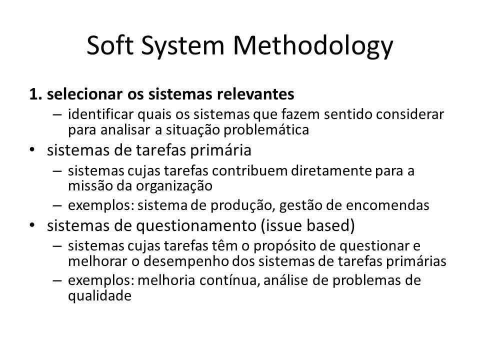 Soft System Methodology