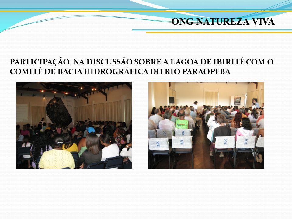 ONG NATUREZA VIVA PARTICIPAÇÃO NA DISCUSSÃO SOBRE A LAGOA DE IBIRITÉ COM O COMITÊ DE BACIA HIDROGRÁFICA DO RIO PARAOPEBA.