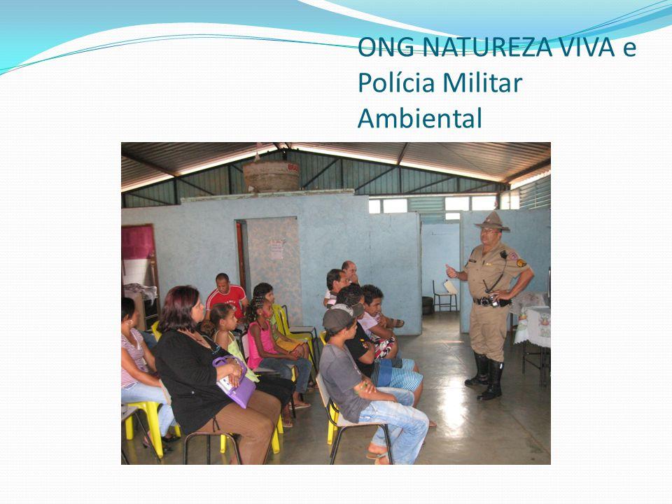 ONG NATUREZA VIVA e Polícia Militar Ambiental