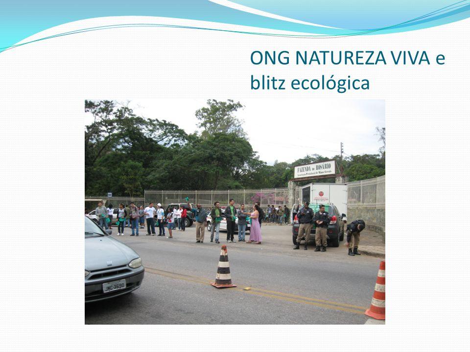 ONG NATUREZA VIVA e blitz ecológica