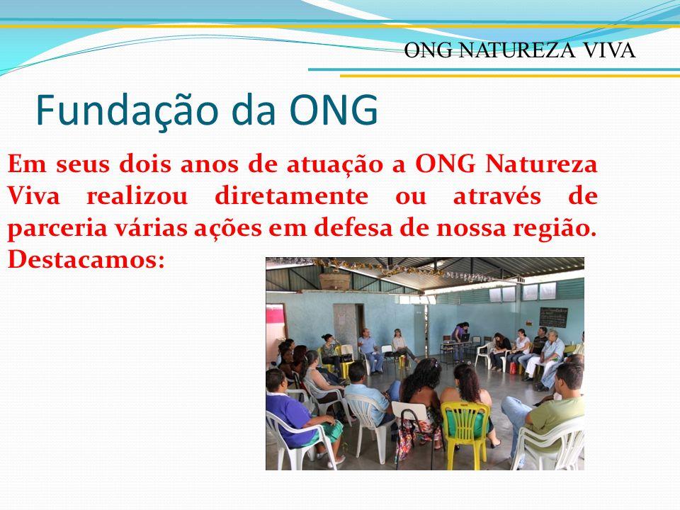 ONG NATUREZA VIVA Fundação da ONG.
