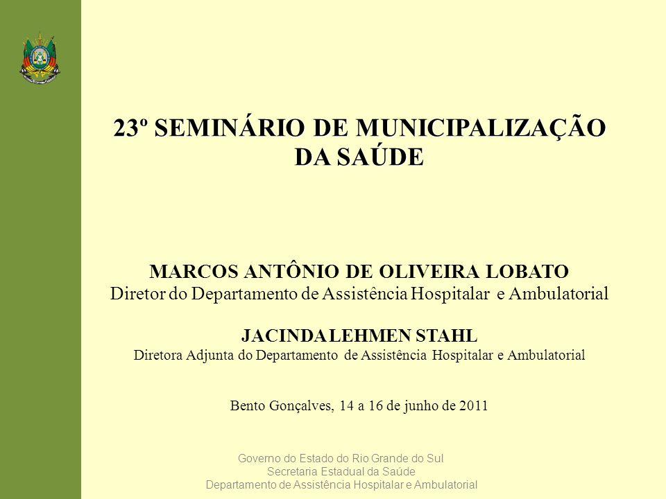 23º SEMINÁRIO DE MUNICIPALIZAÇÃO DA SAÚDE