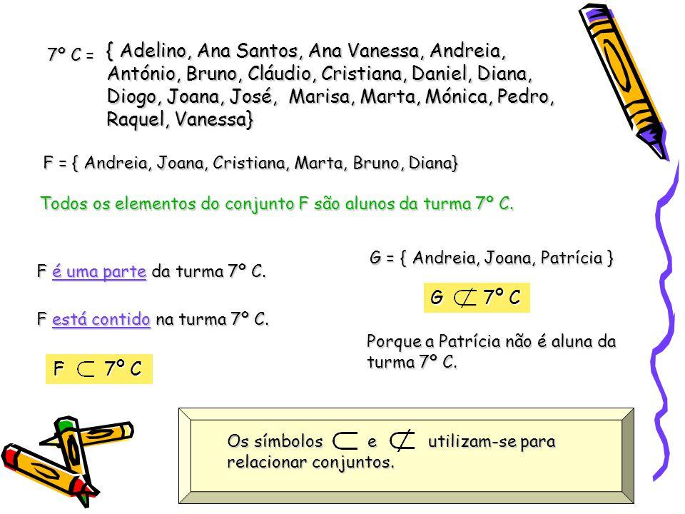 { Adelino, Ana Santos, Ana Vanessa, Andreia, António, Bruno, Cláudio, Cristiana, Daniel, Diana, Diogo, Joana, José, Marisa, Marta, Mónica, Pedro, Raquel, Vanessa}