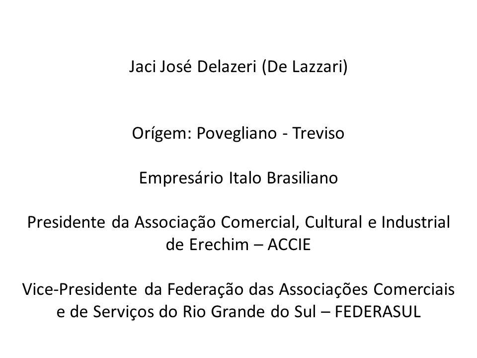Jaci José Delazeri (De Lazzari)