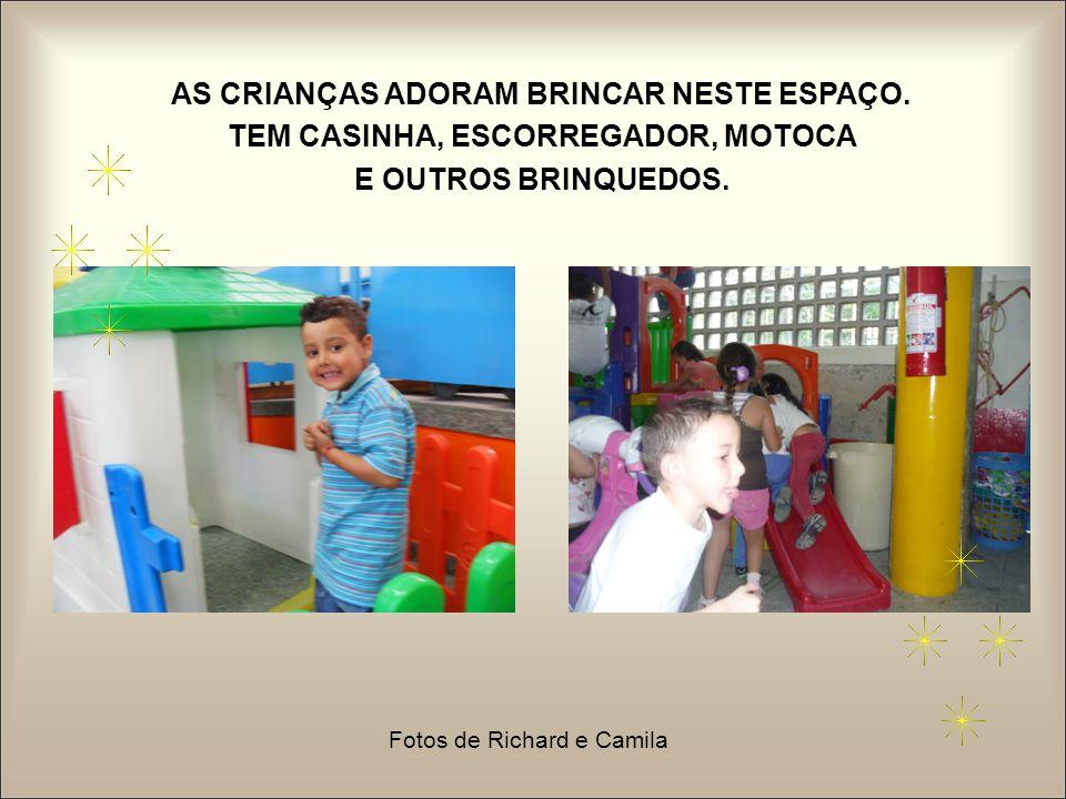 AS CRIANÇAS ADORAM BRINCAR NESTE ESPAÇO.