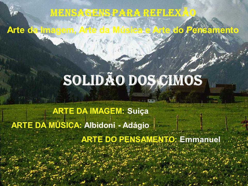 SOLIDÃO DOS CIMOS MENSAGENS PARA REFLEXÃO