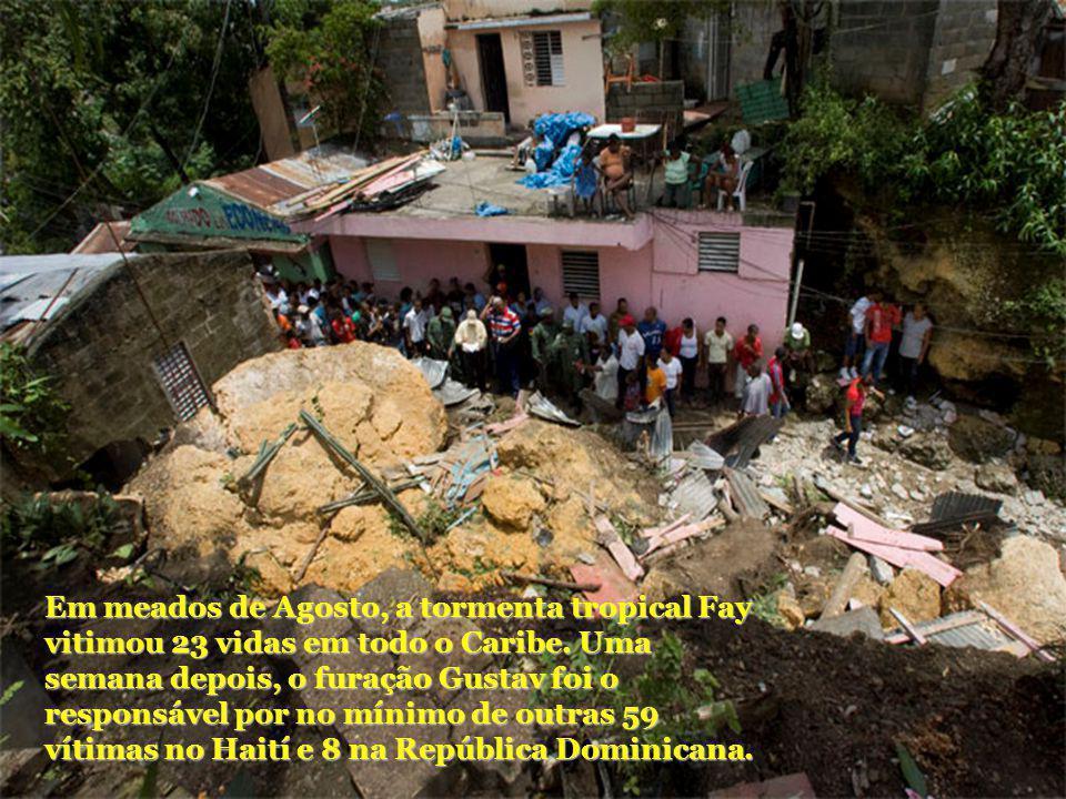 Em meados de Agosto, a tormenta tropical Fay vitimou 23 vidas em todo o Caribe.