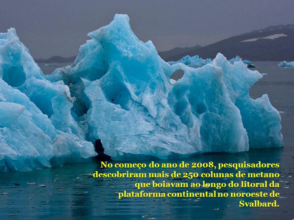 No começo do ano de 2008, pesquisadores descobriram mais de 250 colunas de metano que boiavam ao longo do litoral da plataforma continental no noroeste de Svalbard.