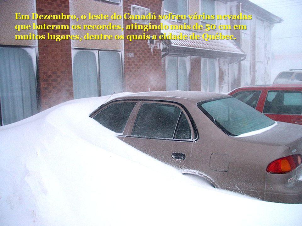 Em Dezembro, o leste do Canadá sofreu várias nevadas que bateram os recordes, atingindo mais de 50 cm em muitos lugares, dentre os quais a cidade de Québec.