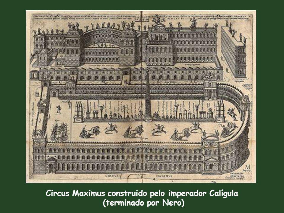 Circus Maximus construido pelo imperador Calígula