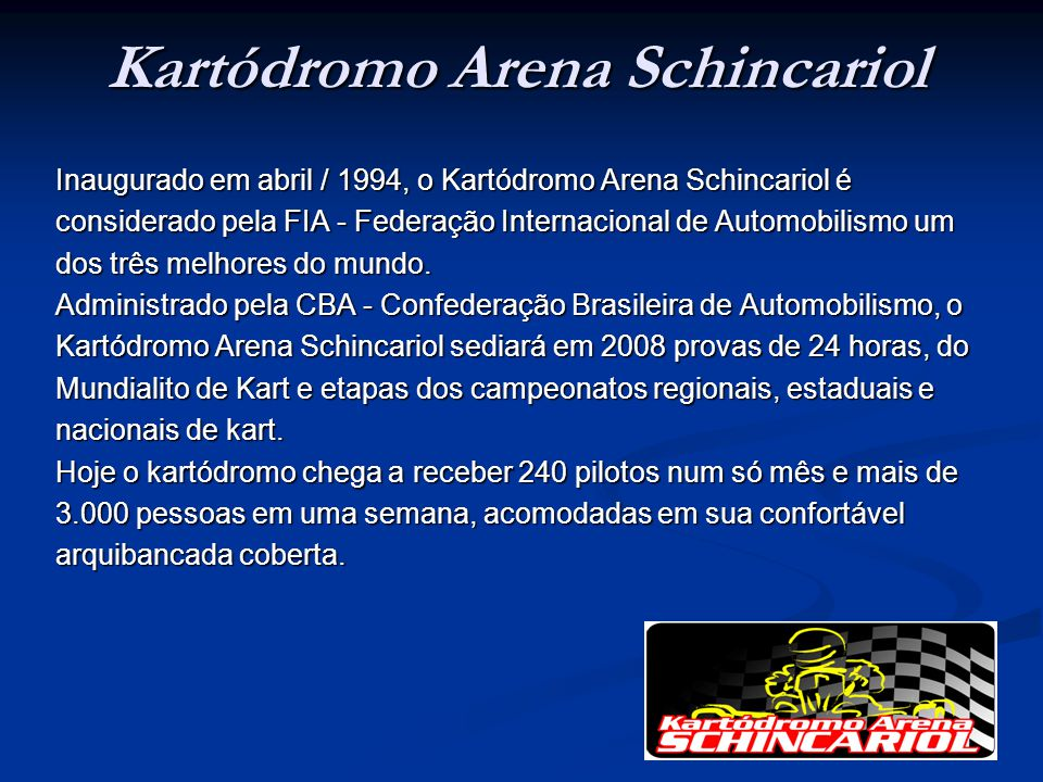 Kartódromo Arena Schincariol