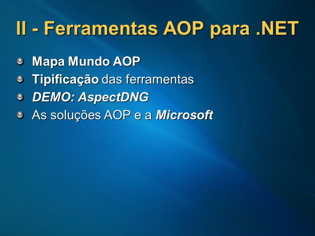 II - Ferramentas AOP para .NET
