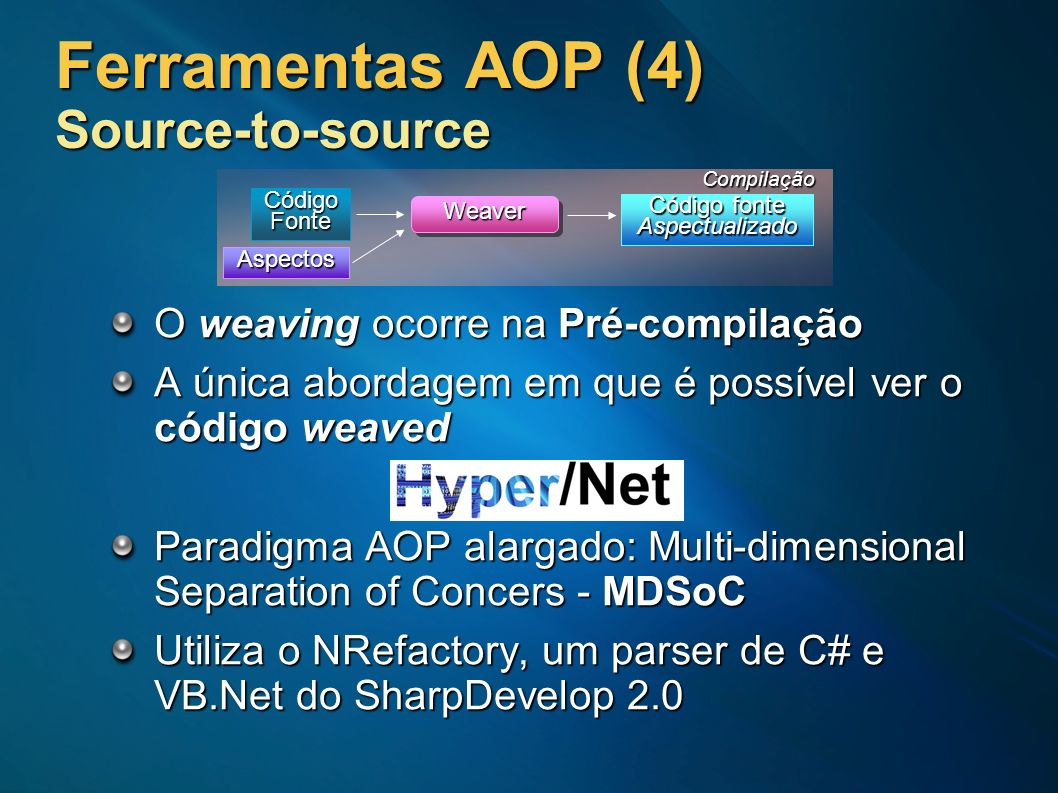 Ferramentas AOP (4) Source-to-source