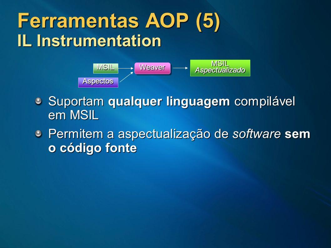 Ferramentas AOP (5) IL Instrumentation