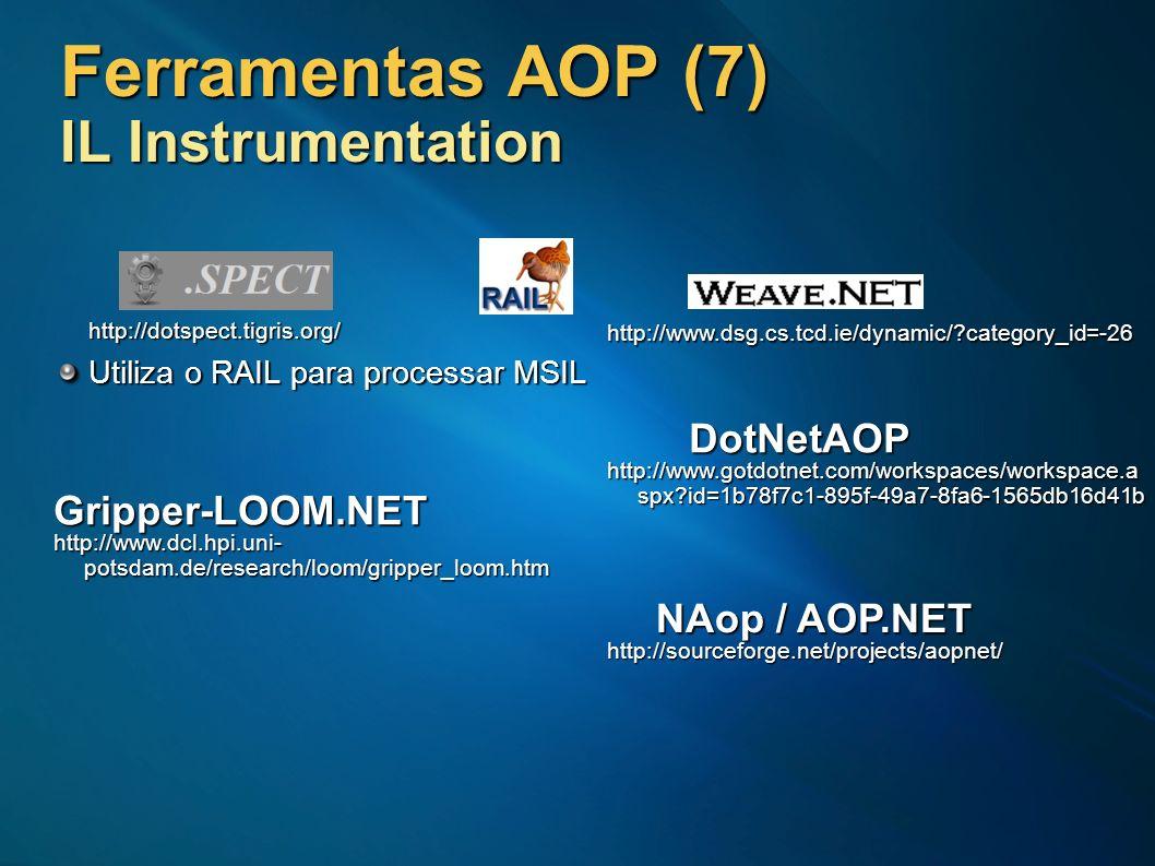 Ferramentas AOP (7) IL Instrumentation