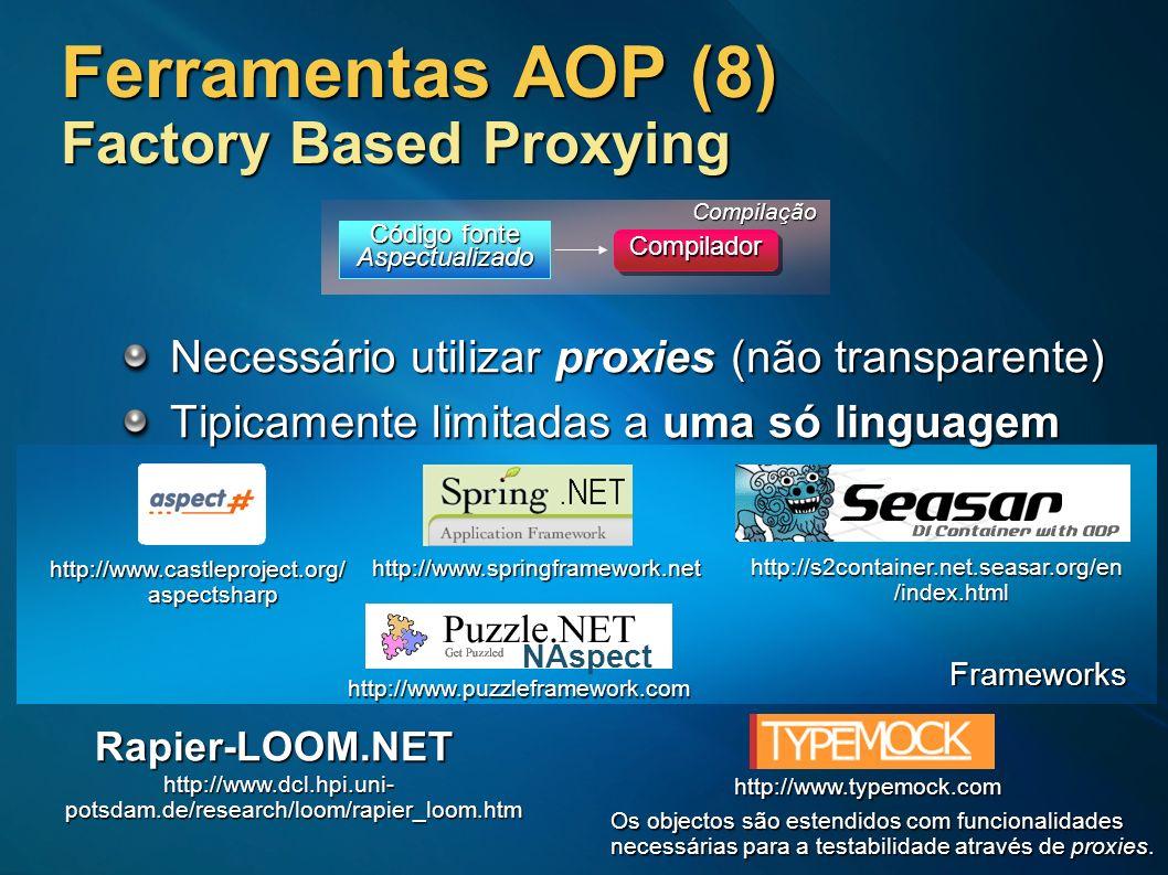 Ferramentas AOP (8) Factory Based Proxying