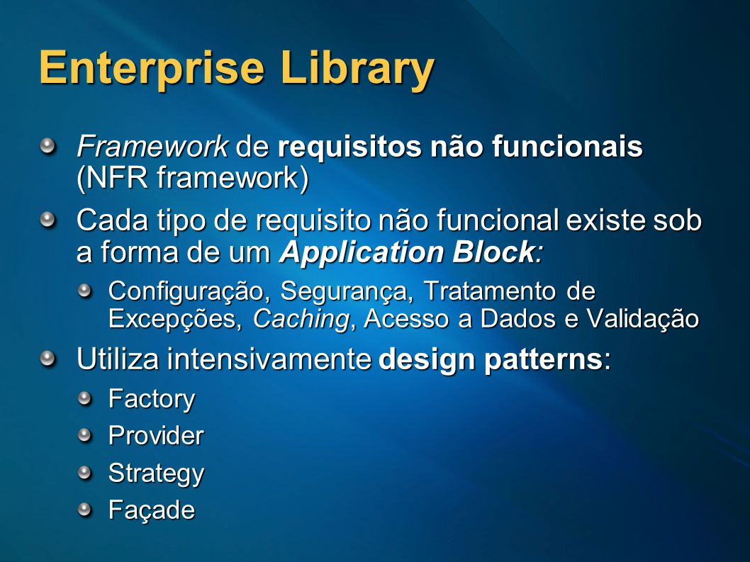 Enterprise Library Framework de requisitos não funcionais (NFR framework)