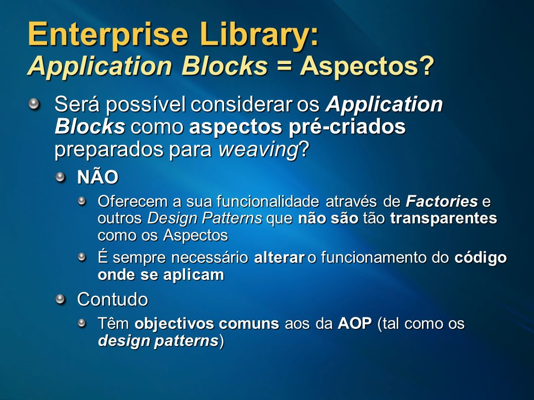 Enterprise Library: Application Blocks = Aspectos