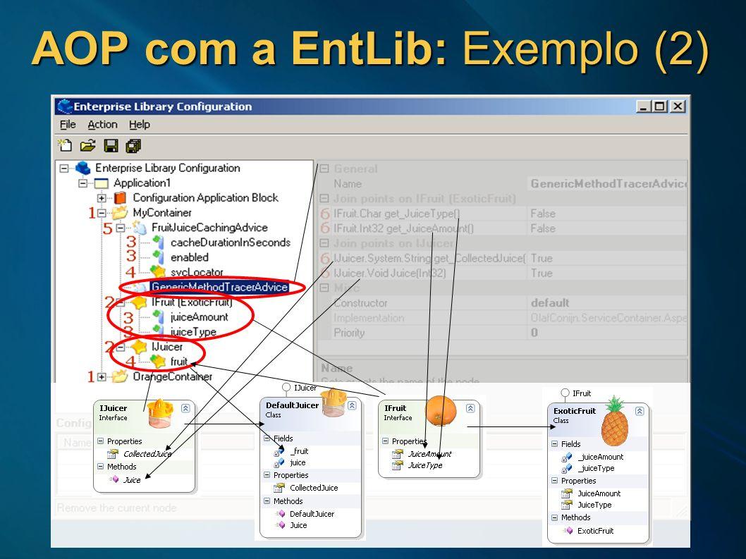 AOP com a EntLib: Exemplo (2)