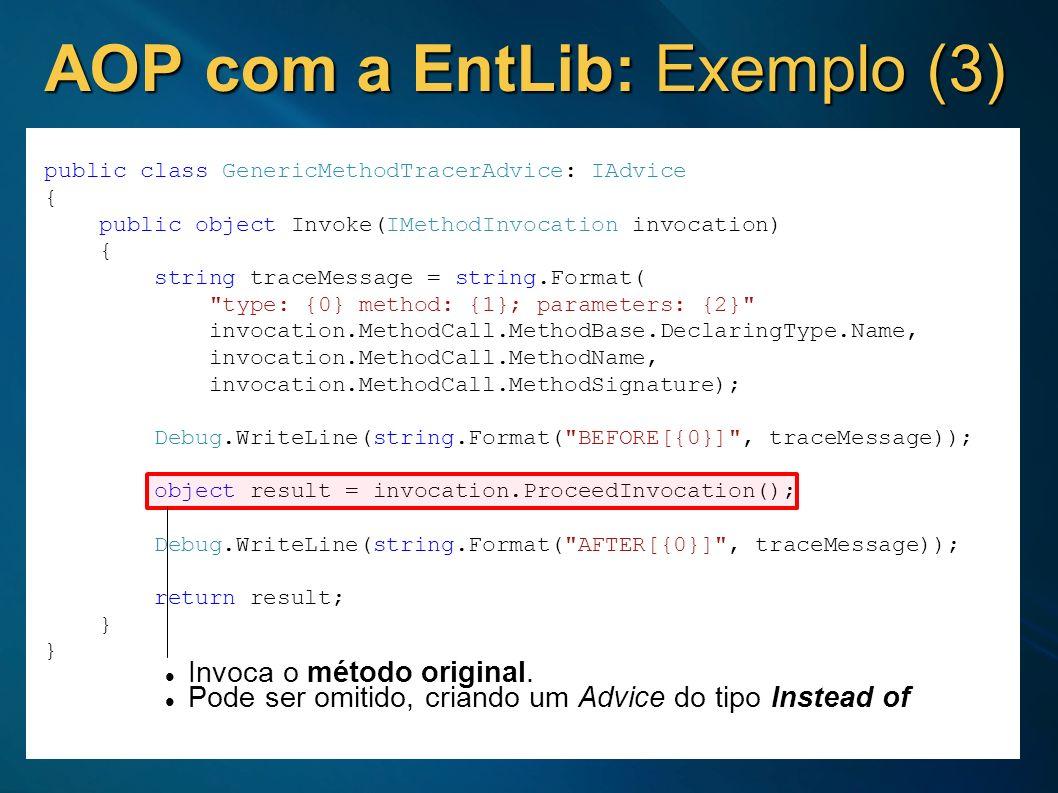 AOP com a EntLib: Exemplo (3)
