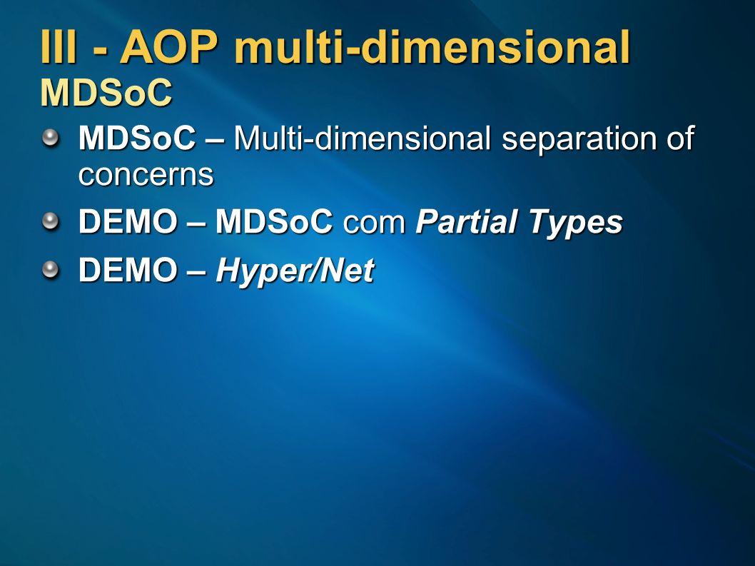 III - AOP multi-dimensional MDSoC