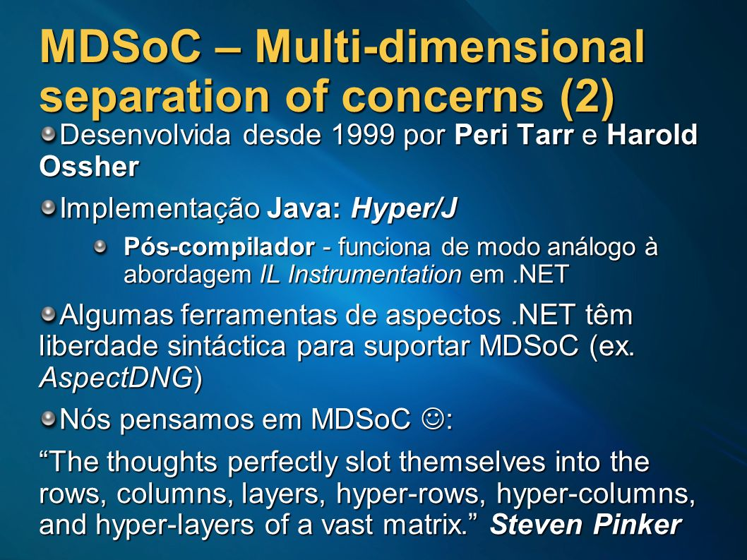 MDSoC – Multi-dimensional separation of concerns (2)