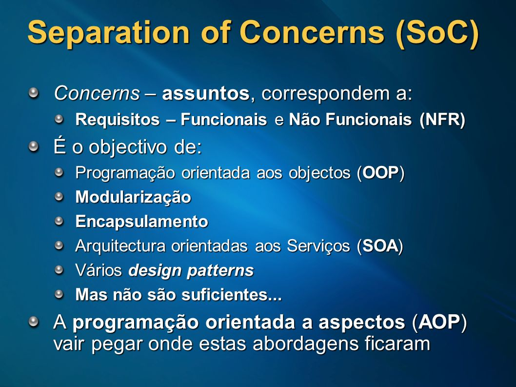 Separation of Concerns (SoC)