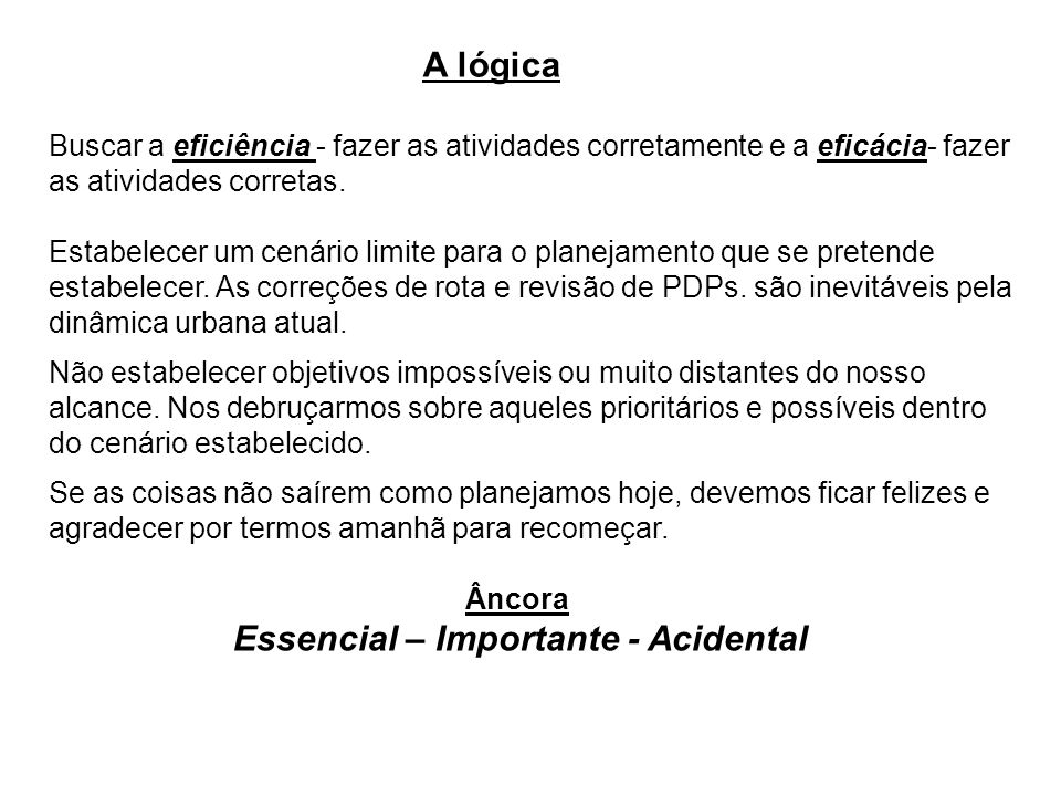 Essencial – Importante - Acidental