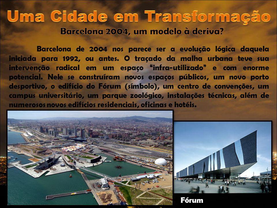 Uma Cidade em Transformação Barcelona 2004, um modelo à deriva