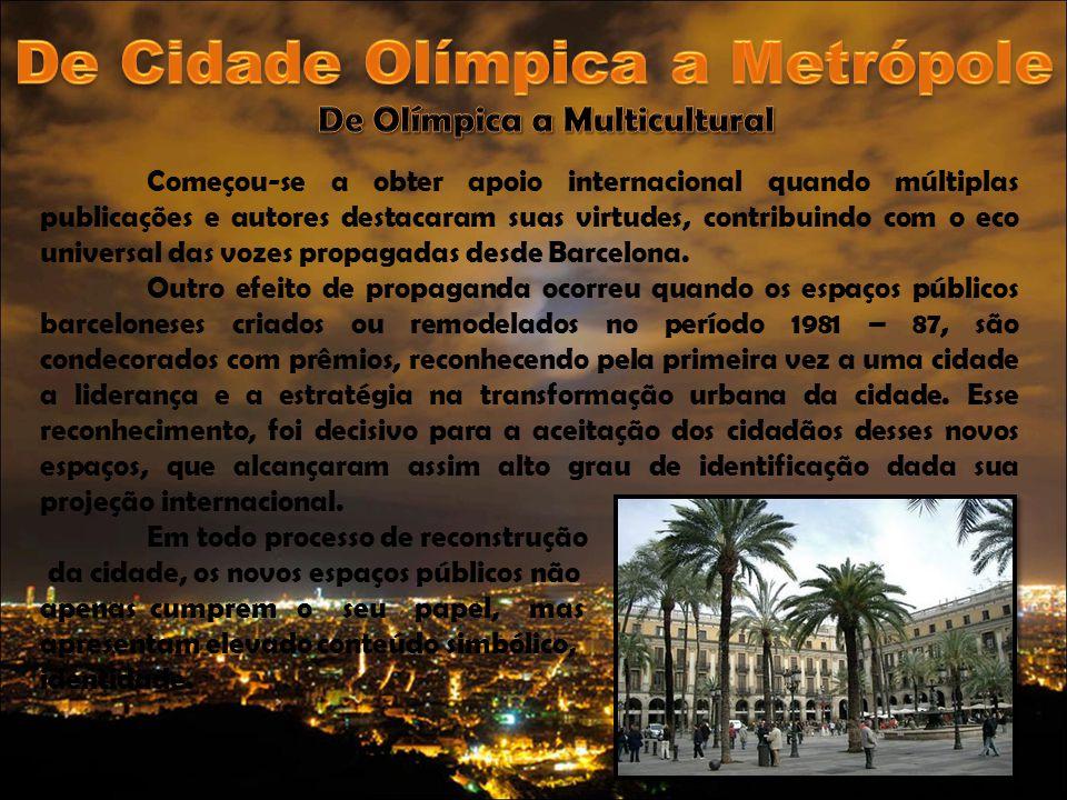 De Cidade Olímpica a Metrópole