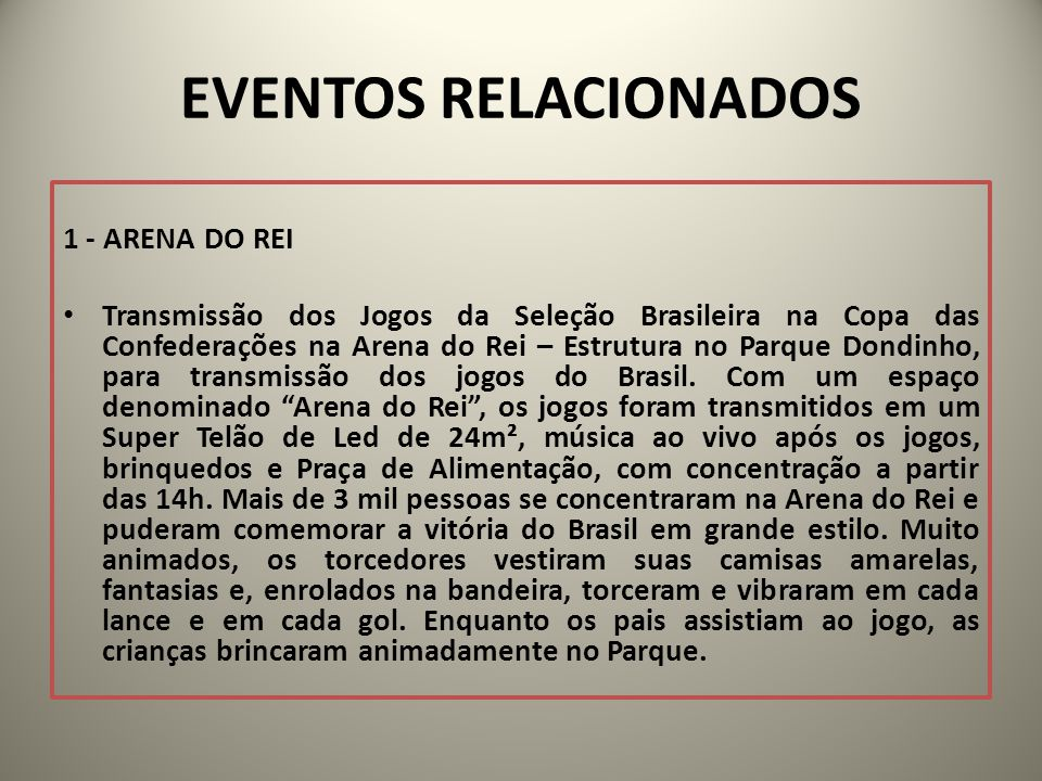 EVENTOS RELACIONADOS 1 - ARENA DO REI