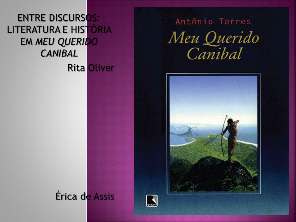 ENTRE DISCURSOS: LITERATURA E HISTÓRIA EM MEU QUERIDO CANIBAL