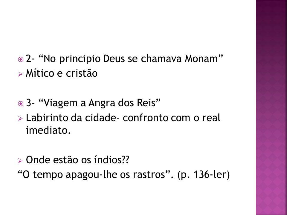 2- No principio Deus se chamava Monam