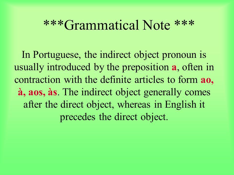 ***Grammatical Note ***