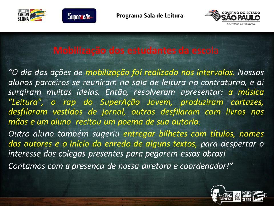 Mobilização dos estudantes da escola