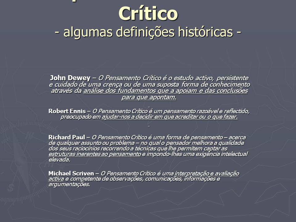 O que é o Pensamento Crítico - algumas definições históricas -