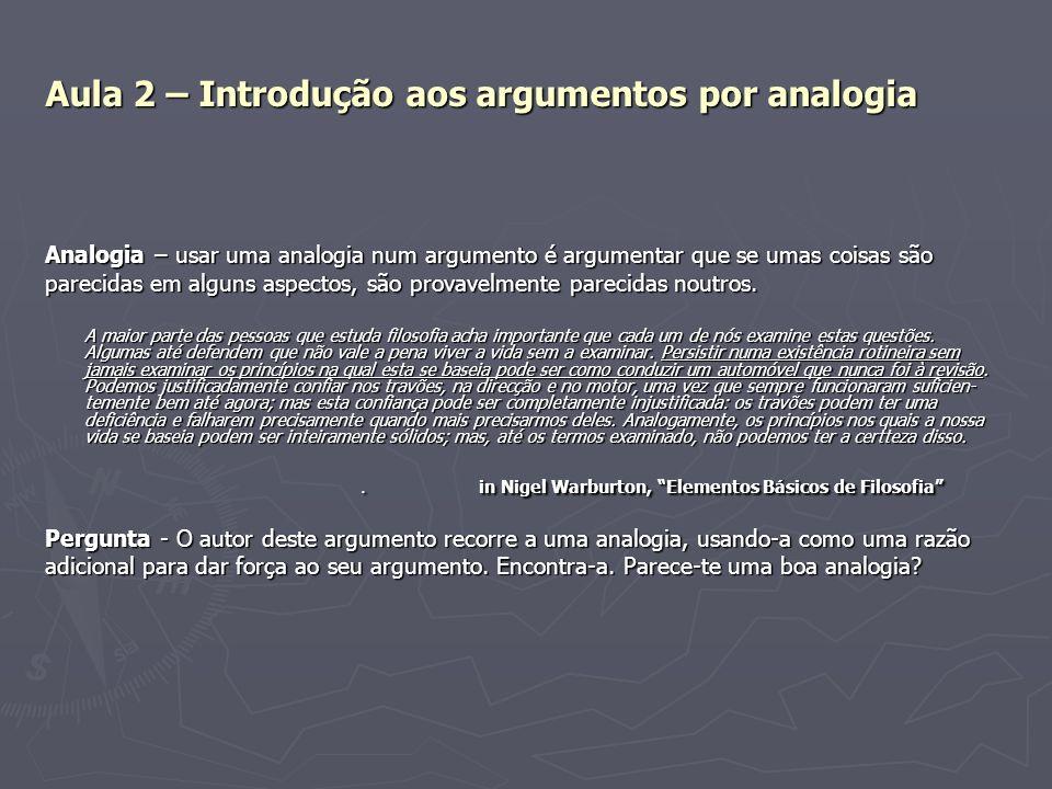 Aula 2 – Introdução aos argumentos por analogia