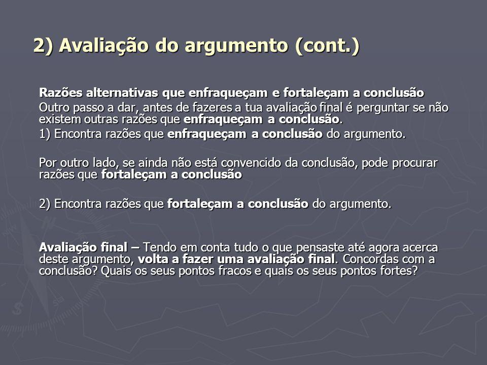 2) Avaliação do argumento (cont.)
