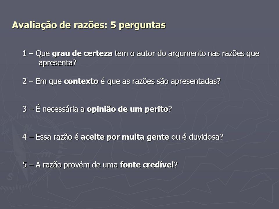 Avaliação de razões: 5 perguntas