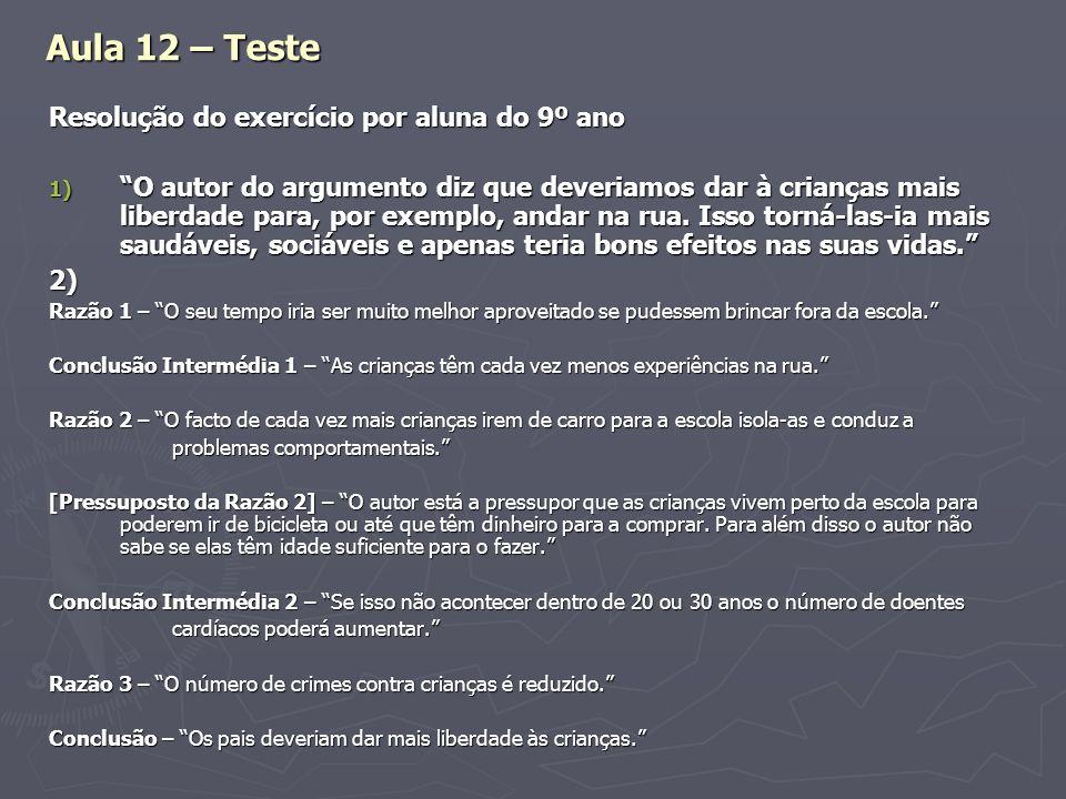 Aula 12 – Teste Resolução do exercício por aluna do 9º ano